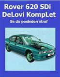 Rover 620 SDi -95 DeLovi KompLetna KoLa